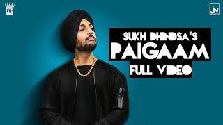 Paigaam | Full | Sukh Dhindsa | Only Jashan | San B | LosPro | Latest Punjabi Song 2017