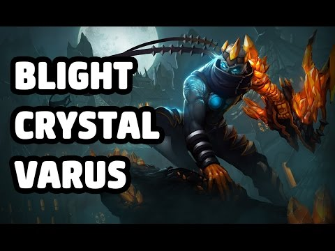 BLIGHT CRYSTAL VARUS SKIN SPOTLIGHT - LEAGUE OF LEGENDS