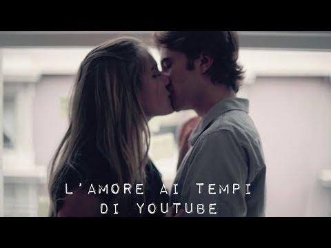 L' amore ai tempi di Youtube
