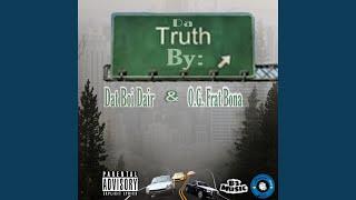 Da Truth (feat. O.G. Frat Bona)