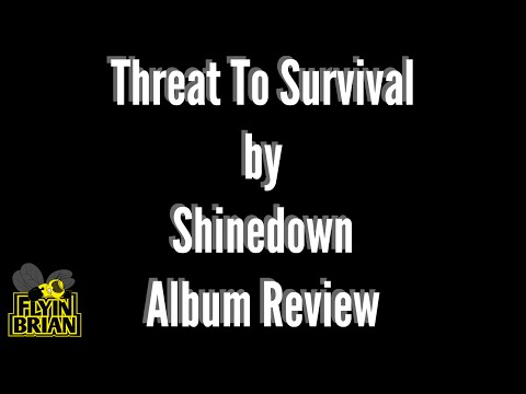 Shinedown - Threat To Survival : Album Review