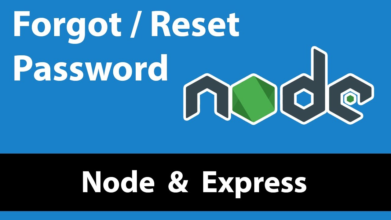 Forget Password and Reset Password in Node and Express