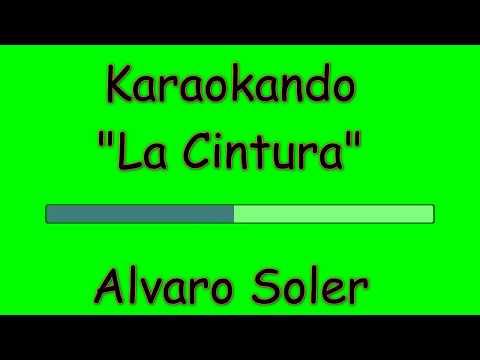 Karaoke Internazionale - La Cintura - Alvaro Soler  Letra