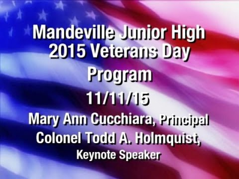 Mandeville Junior High School- Veterans Day Program