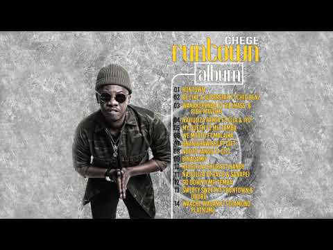 Chege - Runtown - Full Album