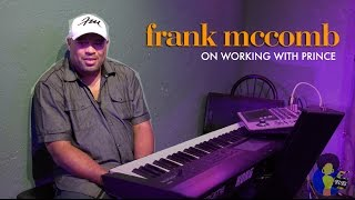 Frank McComb - On Working With Prince