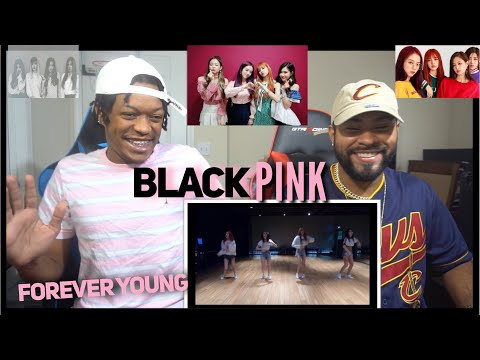 BLACKPINK - 'Forever Young' DANCE PRACTICE VIDEO (MOVING VER.) REACTION