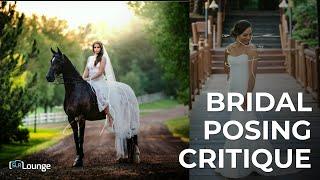 Bridal Posing Critique - Community Photo Critique Ep. 3
