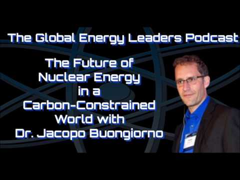 Episode 54 - Future of Nuclear Energy in a Carbon-Constrained World w/ Dr. Jacopo Buongiorno