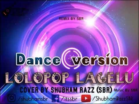 Lollipop lagelu Remix in Romantic Version - SBR