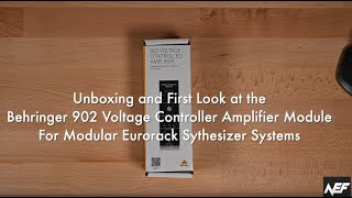 Behringer 902 Voltage Controlled Amplifier Module Unboxing and Review
