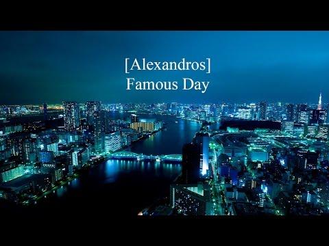 Famous Day -[Alexandros] lyrics video + Romanji