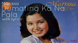 Marissa - Dumating Ka Na Pala [with lyrics]