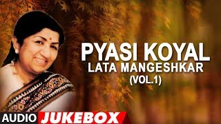 pyasi koyal lata mangeshkar hit songs vol1 jukebox audio bollywood hit songs