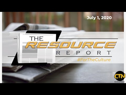 The Resource Report July 1, 2020