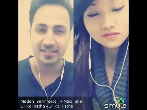 dil ka rishta bada hi pyara hai cover by Madan Sangroula And smule friend