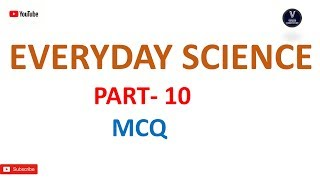EVERYDAY SCIENCE (part-10) mcq by vidwan competition in odia