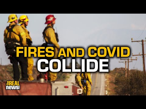 What Happens When Wildfires And Covid Collide?