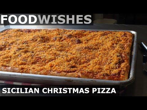Sicilian Christmas Pizza Sfincione - Food Wishes