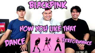 BLACKPINK | HOW YOU LIKE THAT DANCE PERFORMANCE REACTION