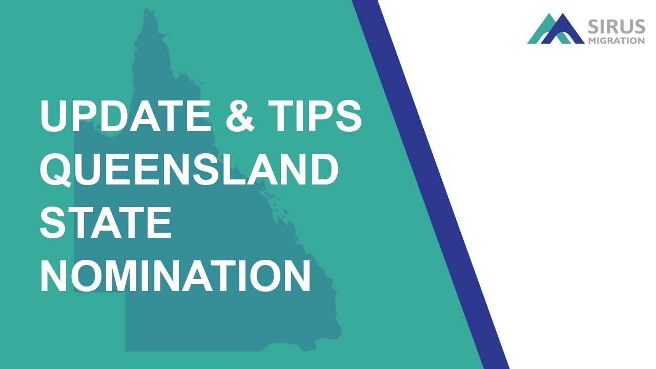 Queensland state nomination Updates and Tips