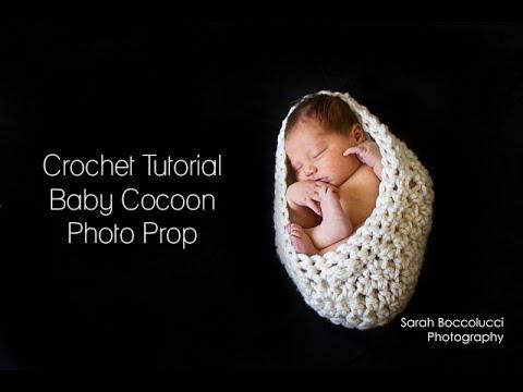 a80ef42e4e9e CROCHET TUTORIAL - BABY COCOON PHOTO PROP - YouTube