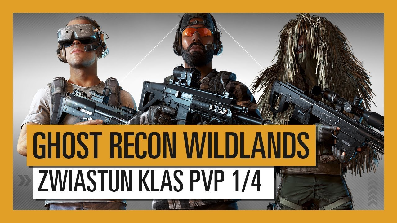 GHOST RECON WILDLANDS: Zwiastun Klas PvP Ghost War 1/4