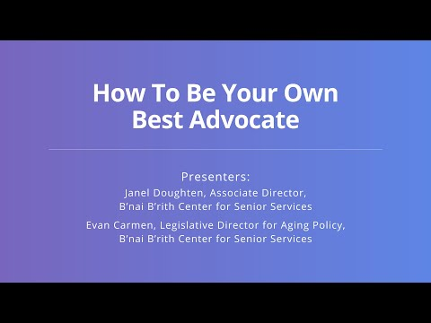 How To Be Your Own Best Advocate