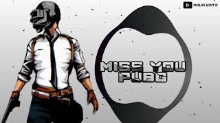 We miss you pubg😭 whatsapp status   see you again song pubg ban   Miss you pubg