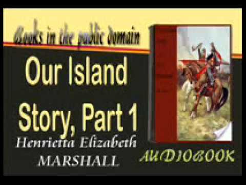 Our Island Story, Part 1 Audiobook Henrietta Elizabeth MARSH