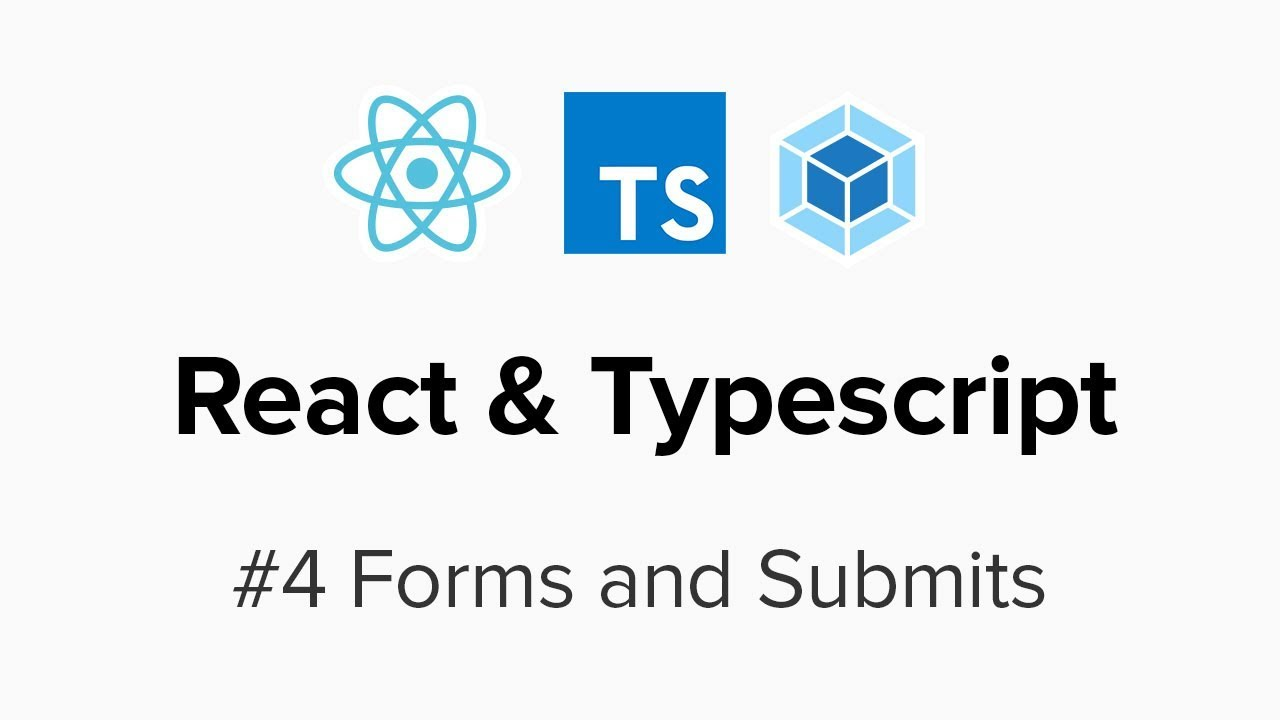 React & Typescript - #4 Forms and Submits