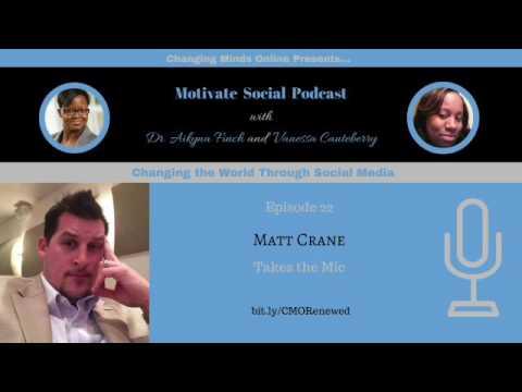 Motivate Social Podcast - Episode 22: Matt Crane