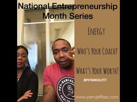 National Entrepreneurship Month: Your Energy w/Moni