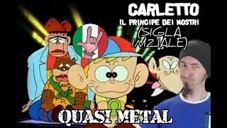 """""""Che Paura Mi Fa"""" - Carletto Principe Dei Mostri (METAL COVER - sigla completa)"""