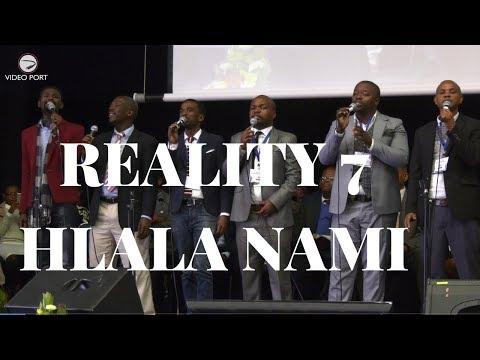 REALITY 7  HLALA NAMI (ABIDE WITH ME )