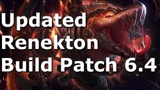 Updated Renekton Build for patch 6 4 - League of Legends