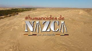 Trailer #Humanoides de Nazca - Episodio 2