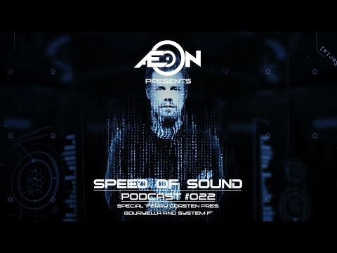 Speed Of Sound 022 Special ''Ferry Corsten pres. Gouryella and System F'