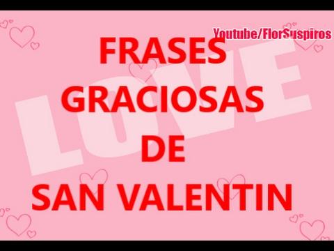Frases Graciosas De San Valentin