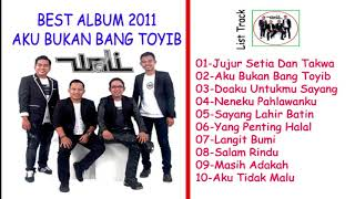 WALI BAND FULL ALBUM 2011 AKU BUKAN BANG TOYIB HD