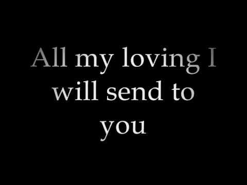 The Beatles - All my Loving (with Lyrics)