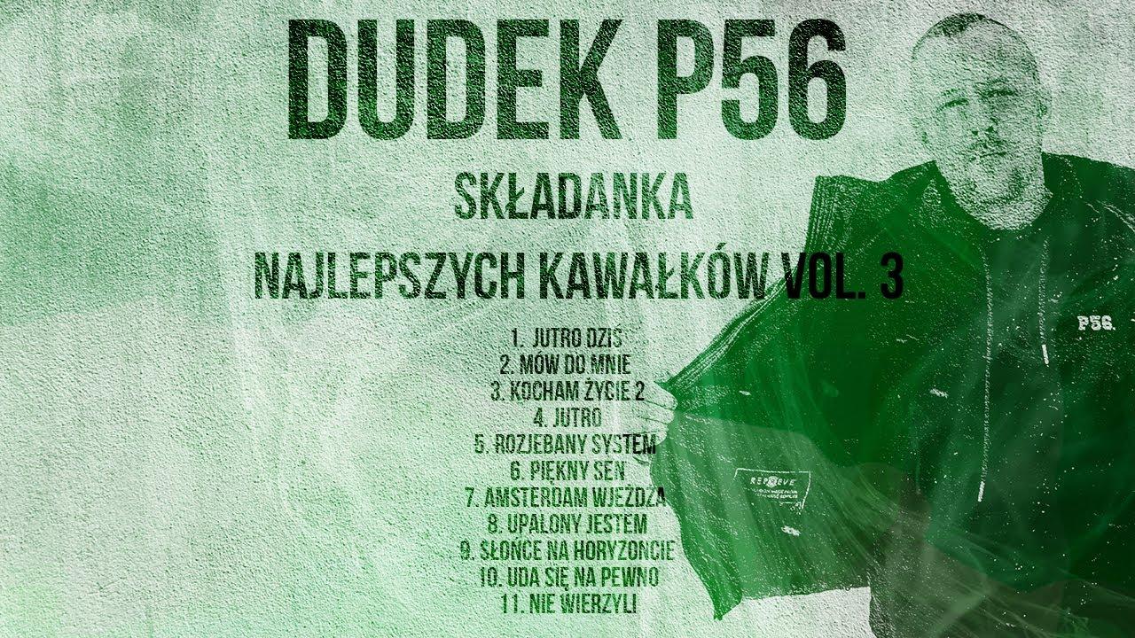 Download 🔥 Dudek P56 - Składanka 2021 - Najlepsze Kawałki Vol.3🔥