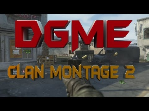 Black ops 2 DGME Clan Montage II