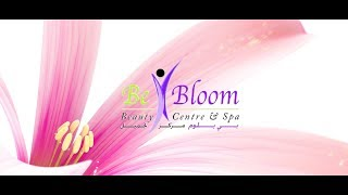 BeBloom - Beauty Center and Spa