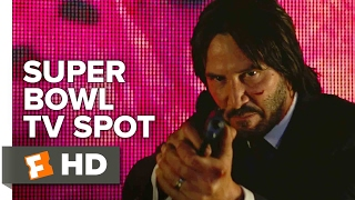 John Wick: Chapter 2 'Get Some Action' Super Bowl TV Spot (2017) | Movieclips Trailers