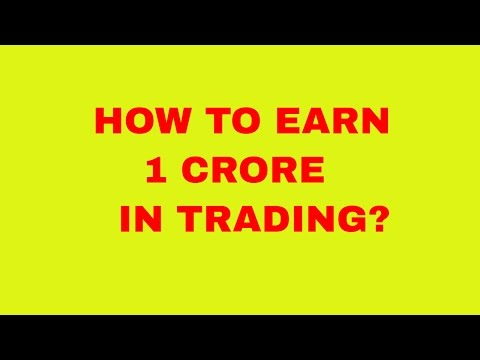 HOW TO EARN 1 CRORE IN TRADING - TAMIL