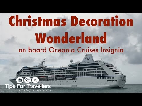 Oceania Insignia Christmas Decorations : horribly tacky or gorgeous festive wonderland? You decide!