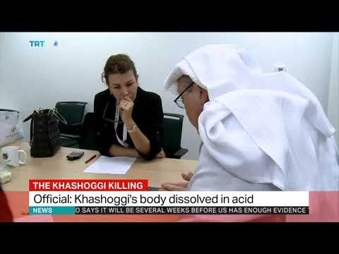 Turkish official: Khashoggi's body dissolved in acid