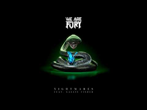 Download WE ARE FURY - Nightmares (feat. Gallie Fisher) [Visualizer]