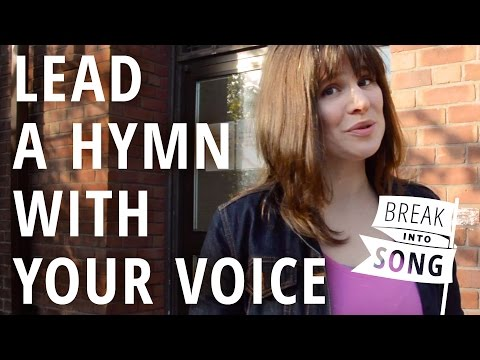 How to use cantoring to make worship spontaneous -- Break into Song